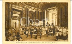 1925 ROMA GIUBILEO Apertura della Porta santa da Pio XI *Cartolina FP