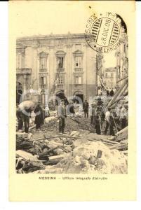 1908 MESSINA TERREMOTO Ufficio telegrafo distrutto *Cartolina ANIMATA FP NV