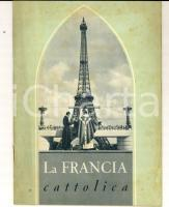 1950 SNCF FERROVIE - LA FRANCIA CATTOLICA Libretto illustrato TURISMO 24 pp.