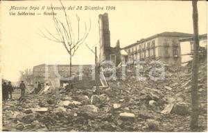1908 MESSINA TERREMOTO Rovine di via SOLFERINO *Cartolina ANIMATA FP