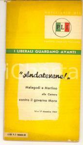 1964 PARTITO LIBERALE ITALIANO Andatevene! Malagodi e Martino contro Moro pp. 60