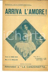 1924 NERI - MAGLIANI - Anna FOUGEZ Arriva l'amore! *Spartito LA CANZONETTA