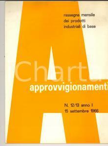 1966 APPROVVIGIONAMENTI Acciai inossidabili in Italia *Anno I n° 12/13