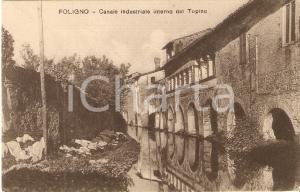 1925 ca FOLIGNO (PG) Canale industriale interno del Fiume TOPINO Cartolina FP NV
