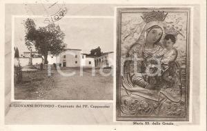 1956 SAN GIOVANNI ROTONDO (FG) Conventi dei Cappuccini e Madonna Cartolina FP VG