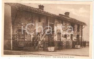 1943 CASTELNUOVO DON BOSCO Rione BECCHI Casa natia DON BOSCO *Cartolina FP VG