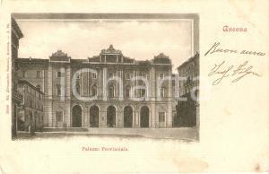 1900 ca ANCONA Palazzo Provinciale *Cartolina FP VG