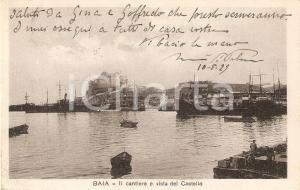 1929 BACOLI (NA) Frazione BAIA con cantieri navali e Castello *Cartolina FP VG