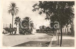 1935 ca TRANI Piazza Plebiscito Monumento a Matteo Renato IMBRIANI *Cartolina FP
