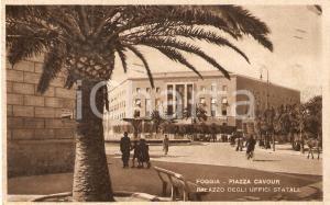 1941 FOGGIA Palazzo degli Uffici Statali in Piazza Cavour *Cartolina FP VG