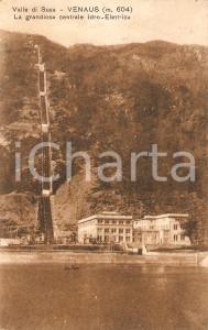 1929 VENAUS (TO) Grandiosa Centrale Idroelettrica VALLE DI SUSA *Cartolina FP VG