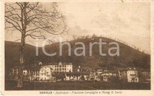 1930 ca GRAGLIA (BI) Frazione CAMPIGLIE e Santuario *Cartolina FP VG