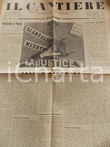 1934 IL CANTIERE La giustizia francese è guasta *Giornale politico Anno I n° 2