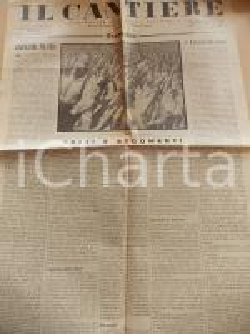 1934 IL CANTIERE Condizioni degli zolfatari in Sicilia *Giornale Anno I n° 31