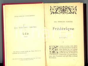 1900 Marcel PREVOST Les vierges fortes - FREDERIQUE  *LEMERRE 1^ edizione