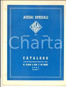 1950 ca WELLAND ATLAS STEELS  Acciai speciali - Catalogo CLARK /DE ROSSI 24 pp.