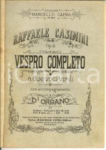 1920 ca Raffaele CASIMIRI Vespro completo a due voci *Spartito Marcello CAPRA
