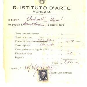 1943 VENEZIA Regio Istituto d'Arte - Ricevuta iscrizione Remo CHIAVELLI *Bollo
