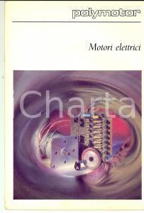 1980 ca MILANO POLYMOTOR Motori elettrici - Pubblicazione ILLUSTRATA 32 pp.