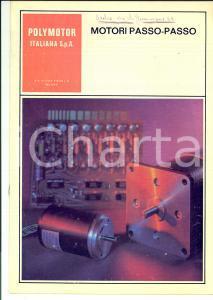 1980 ca MILANO POLYMOTOR Motori passo-passo *Pubblicazione ILLUSTRATA 16 pp.