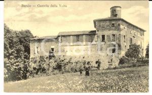 1915 BAROLO (CN) Veduta del Castello della Volta *Cartolina ANIMATA FP VG