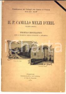 1929 FIRENZE Il padre Camillo MELZI D'ERIL Profilo biografico *Leo S. OLSCHKI