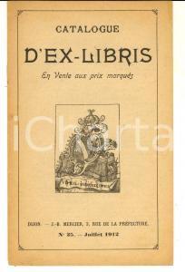 Juillet 1912 DIJON Jean Baptiste MERCIER Catalogue ex-libris n°25 pp.15