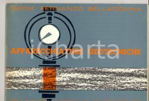 1970 ca ROMA Fernando BELLADONNA Apparecchiature geotecniche *Catalogo 65 pp.