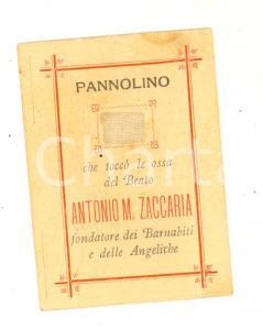 1910 ca RELIQUIA Sant'Antonio Maria ZACCARIA Pannolino che toccò le ossa