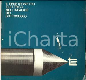 1970 ca ROMA TECNOSOL Il penetrometro elettrico nell'indagine del sottosuolo