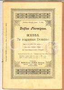 1904 Delfino THERMIGNON Messa - Te rogamus Domine *Spartito Marcello CAPRA