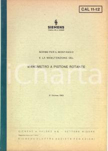 1963 SIEMENS Norme per il montaggio del manometro a pistone rotante *ILLUSTRATO