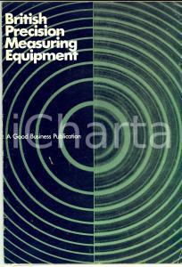 1970 BRITISH PRECISION MEASURING EQUIPMENT Catalogo ILLUSTRATO 60 pp.