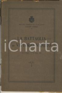 1918 REGIO ESERCITO ITALIANO La battaglia di Vittorio Veneto 40 pp. + TAVOLE