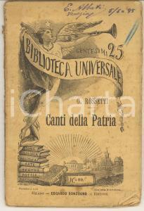 1884 Gabriele ROSSETTI Canti della patria *SONZOGNO BIBLIOTECA UNIVERSALE
