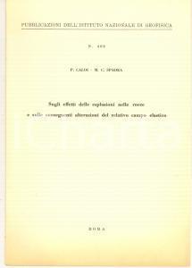 1966 ROMA P. CALOI - M. C. SPADEA Sugli effetti delle esplosioni nelle rocce
