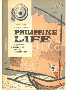 1960 ca PHILIPPINE LIFE P. S. CASTRENCE Culture 10 pp. *Cultural Foundation