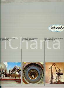 1972 MADRID Catalogo SERCOBE Fabricantes bienes de Equipo *ILLUSTRATO