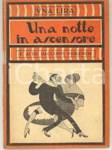 1923 Una notte in ascensore *Collana UNA LIRA - Ed. MODERNISSIMA MILANO