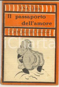 1923 Il passaporto dell'amore *Collana UNA LIRA - Ed. MODERNISSIMA MILANO