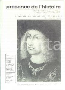 1981 PRESENCE DE L'HISTOIRE Gouverneurs des Pays d'en Bas *Année X n° 53