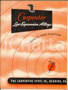 1960 ca READING (USA) The CARPENTER STEEL Co. Catalogo LOW EXPANSION *Illustrato