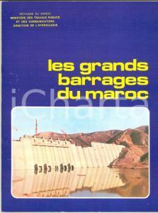 1975 ca AA. VV. Les grand barrages du MAROC *ILLUSTRE' 40 pp.