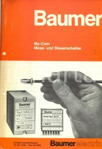 1972 FRAUENFELD (CH) BAUMER ELECTRIC My-Com - Mess- und Steuerschalter *Catalogo