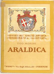 1929 Ugo MORINI Araldica *Ed. NEMI FIRENZE 64 pp. ILLUSTRATO