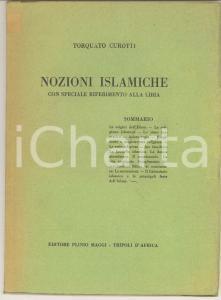 1930 Torquato CUROTTI Nozioni islamiche con speciale riferimento alla Libia