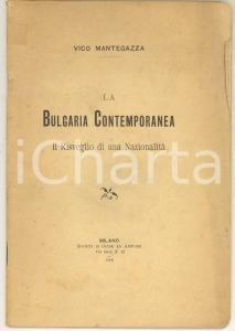 1906 MILANO Vico MANTEGAZZA La Bulgaria contemporanea - Risveglio di nazionalità
