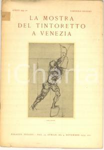 1937 VENEZIA Mostra TINTORETTO a Palazzo PESARO *Fascicolo II 16 pp. ILLUSTRATO