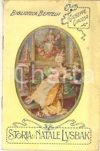 1910 ca Giuseppe GIACOSA Storia di Natale LYSBAK *Biblioteca BERTELLI 32 pp.
