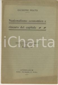1916 ROMA Giuseppe PRATO Nazionalismo economico e rincaro del capitale ATHENAEUM
